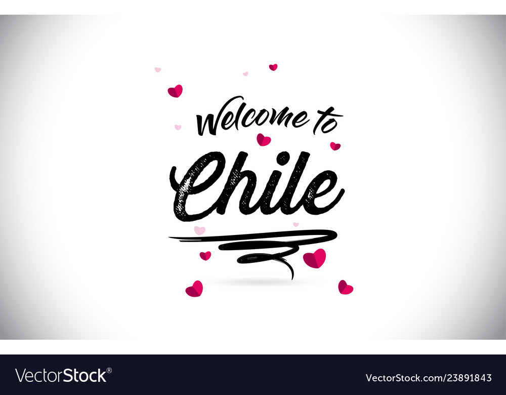 Chile welcome to word text with handwritten font