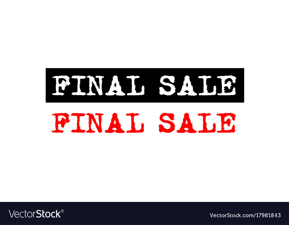Final Sale Rubber Stamp Badge With Typewriter Set Vector Image