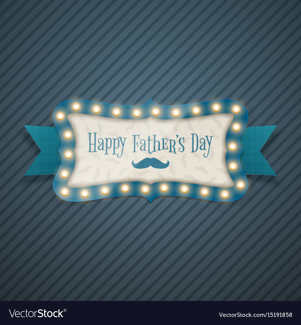 Fathers day realistic illuminated frame banner