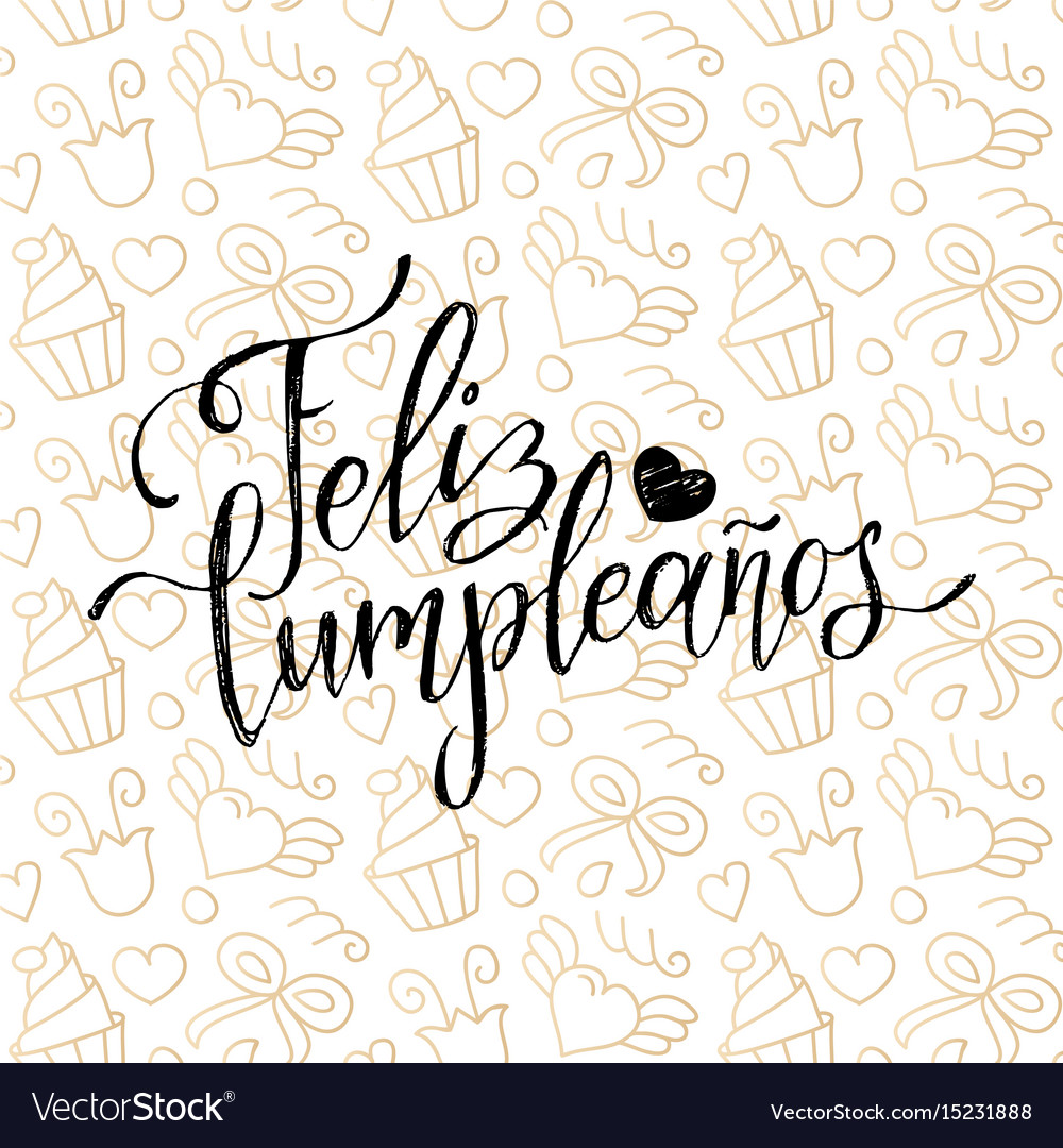 Feliz Cumpleanos Translated Happy Birthday Vector Image