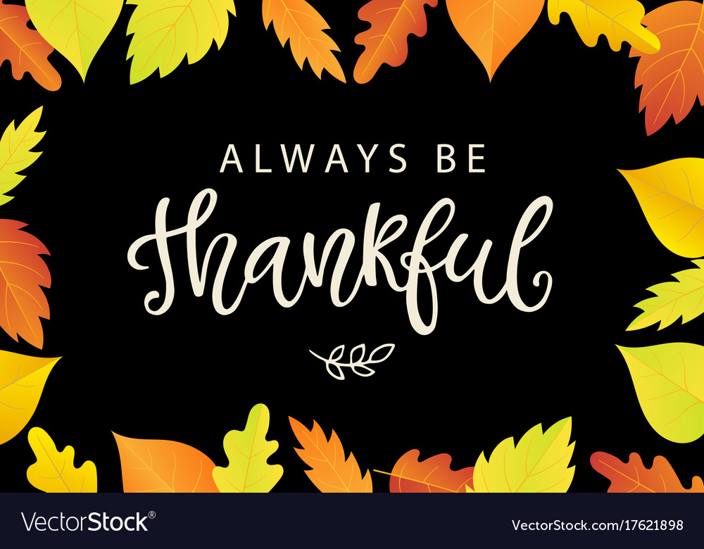 Always be thankful thanksgiving day poster