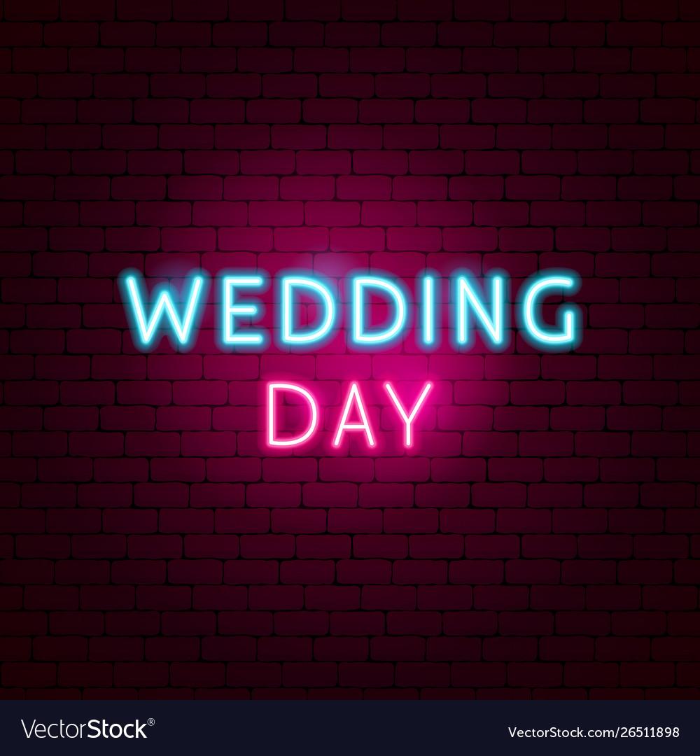 Wedding day neon sign