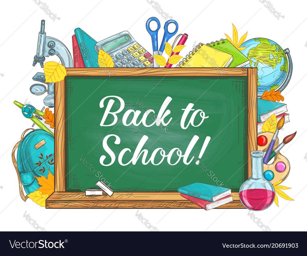 Back to school chalkboard. Stationery poster