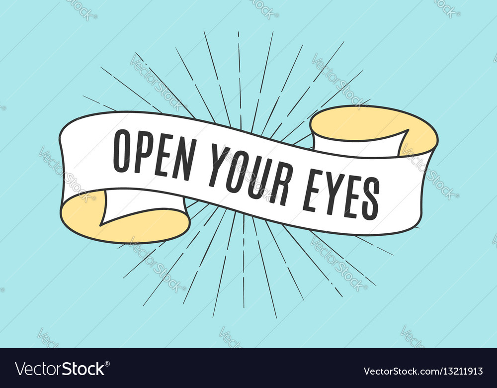 Ribbon banner with text open your eyes