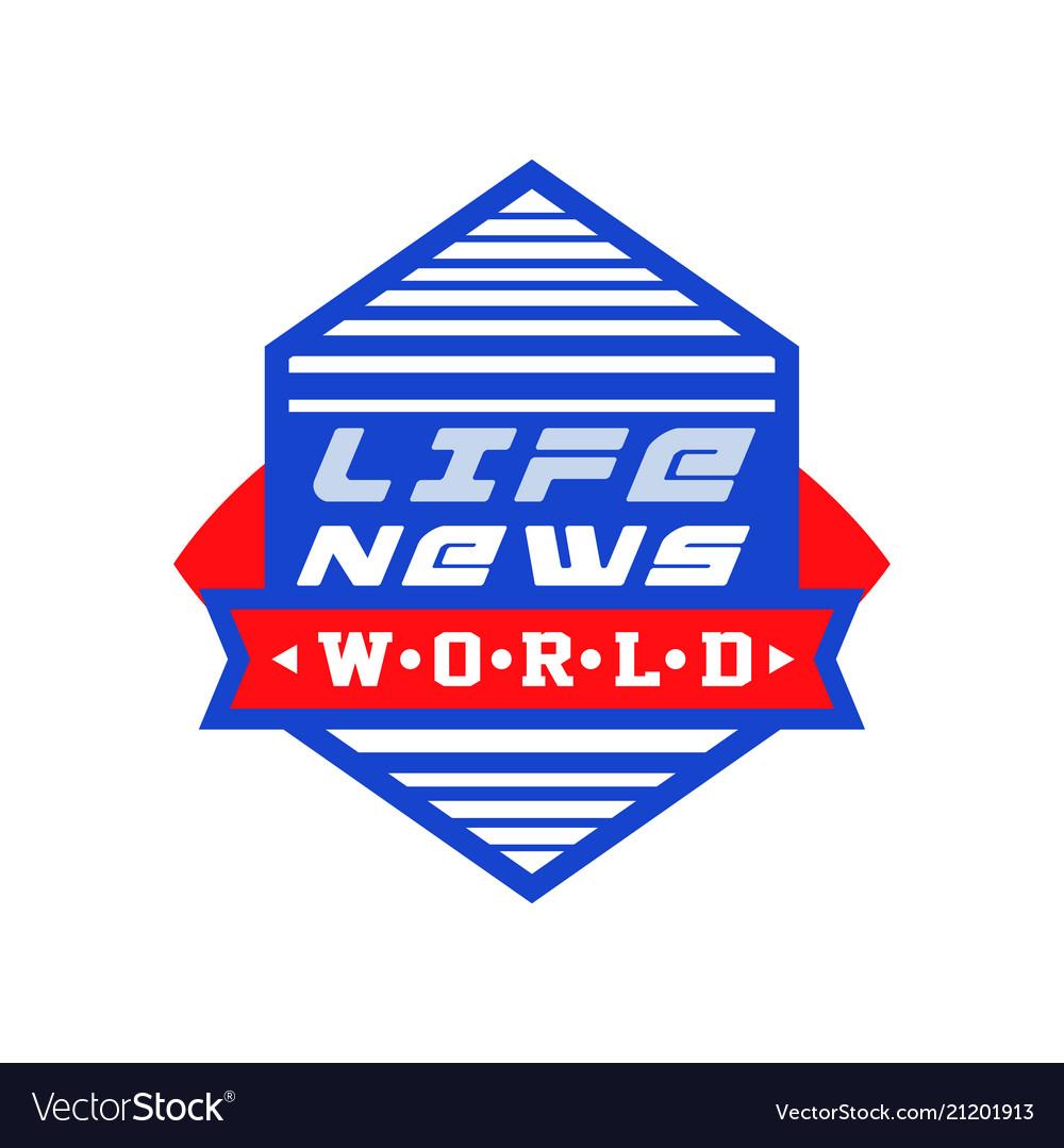 World life news social mass media emblem live