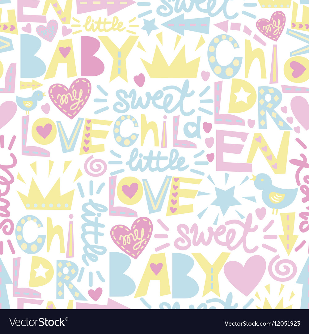 Gentle baby pattern with words and inscriptions vector image
