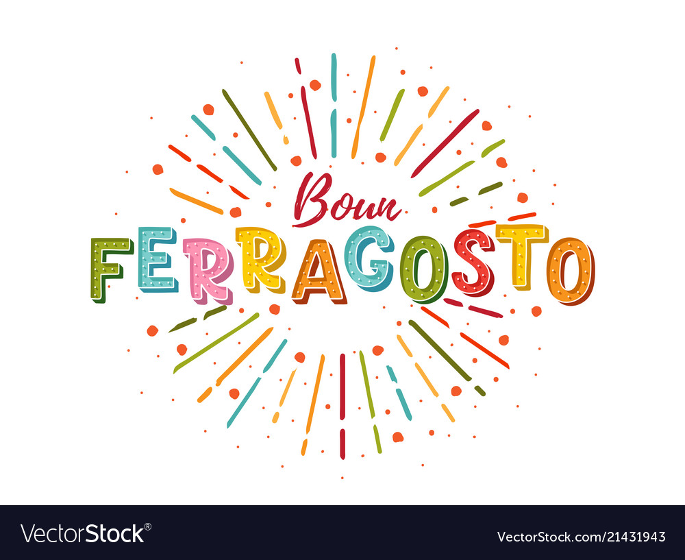 Buon Ferragosto Italian Summer Festival Hand Vector Image