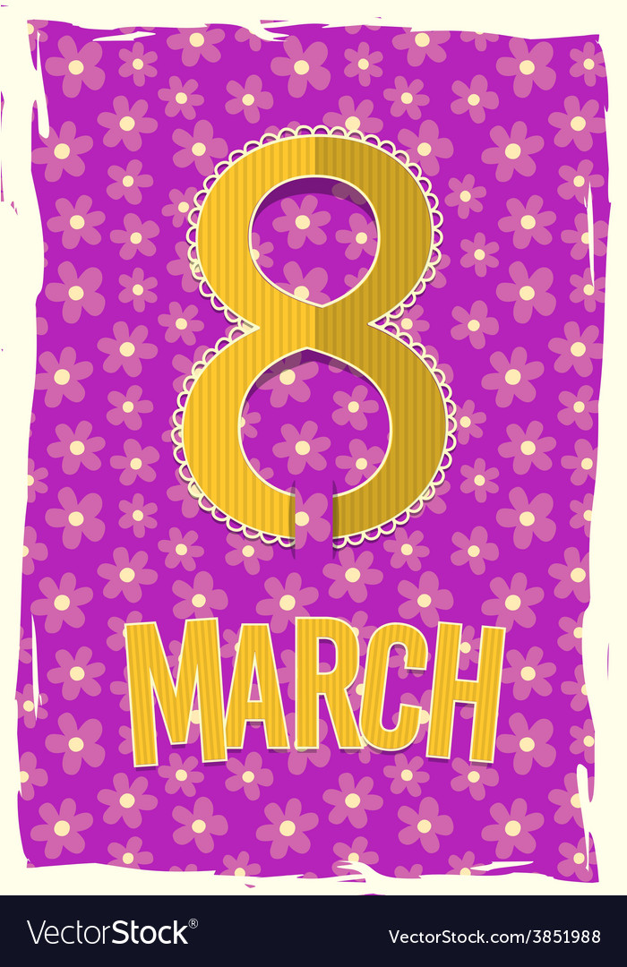 Eight 8 of March Women Day background vector image
