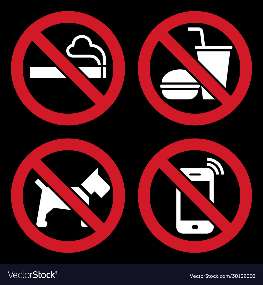 No smoking food or drink dogs and cell