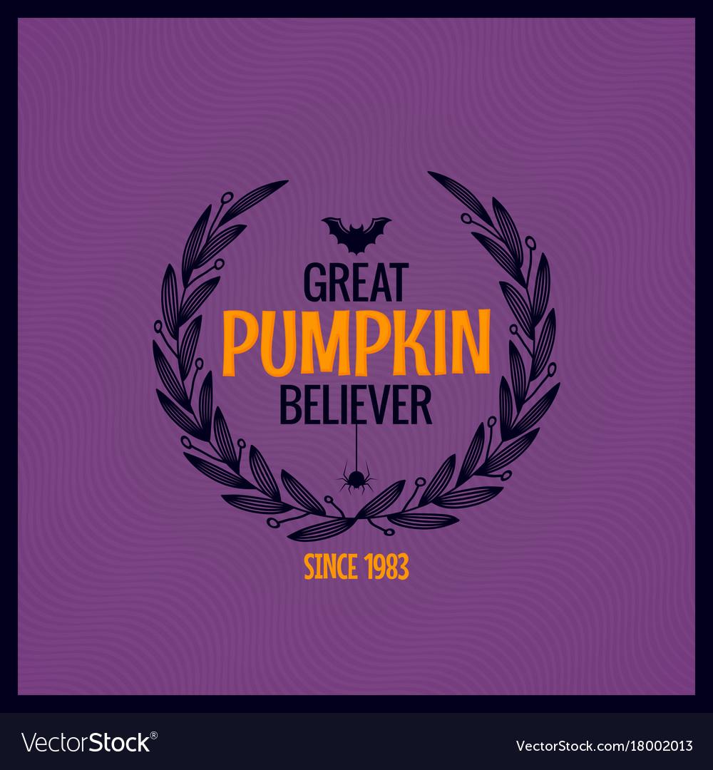Halloween pumpkin text background great pumpkin