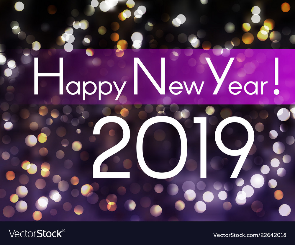 happy new year 2019 greeting card with bokeh vector image