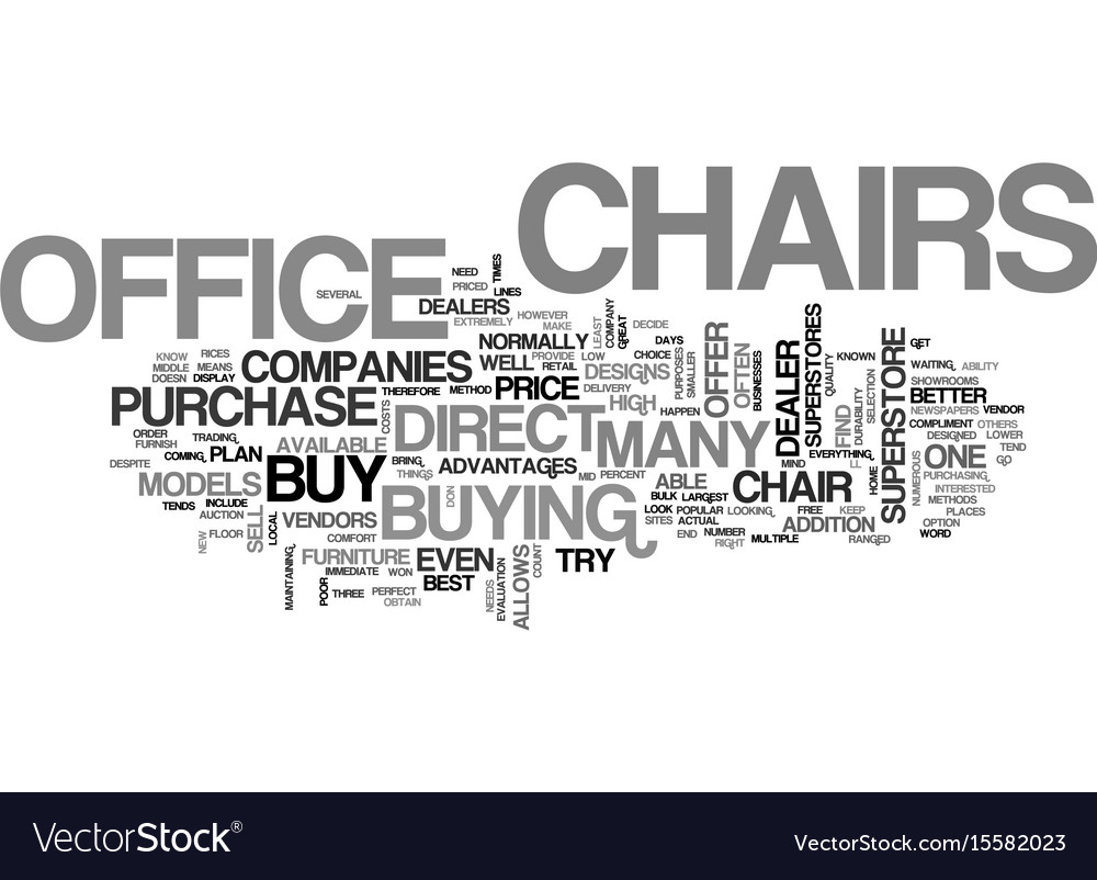 Where to buy office chairs text word cloud concept on 2nd hand office chairs, repair office chairs, car office chairs, think office chairs, buy office home, office furniture chairs, best office chairs, design office chairs, used office chairs, commercial office chairs, home office chairs, amazon office chairs, cheap office chairs, off white office chairs, shop office chairs,