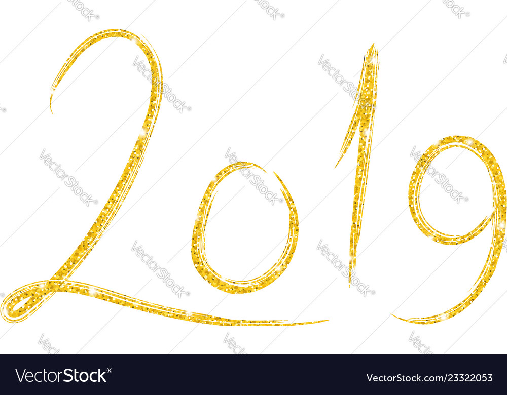 Hand drawn lettering with 2019 golden number