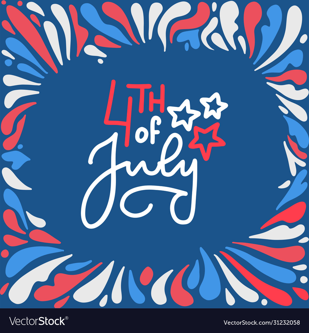 4th july happy independence day lettering card