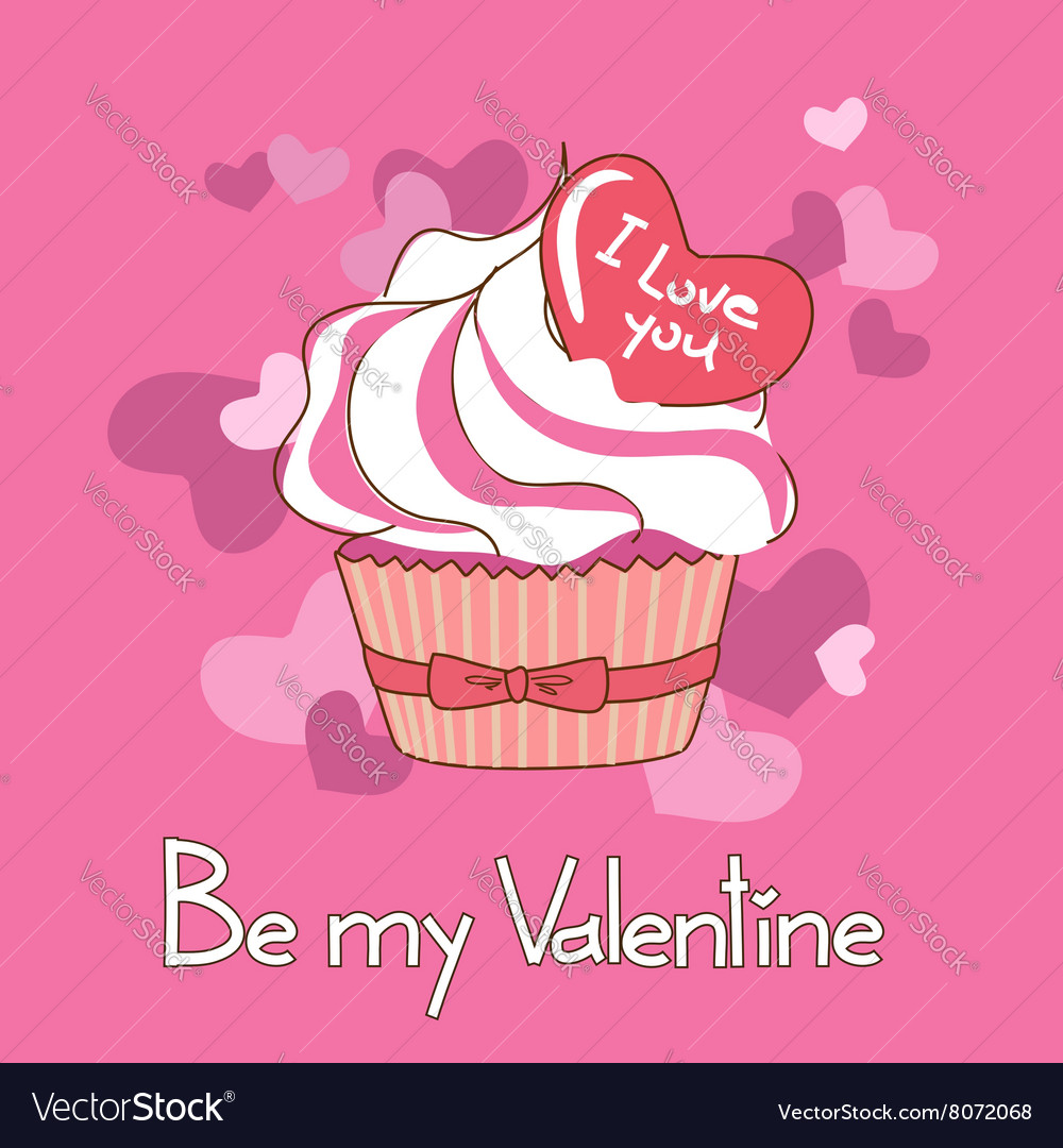 Card for Valentines day with cupcake vector image