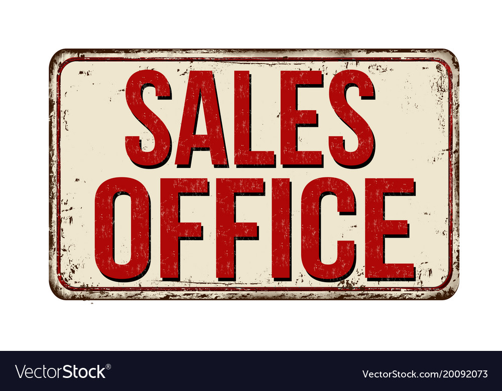 Sales Office Vintage Rusty Metal Sign Vector Image