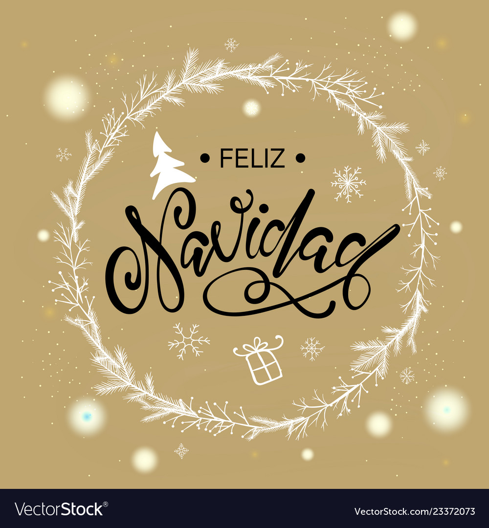 Merry Christmas In Spanish.Spanish Merry Christmas Feliz Navidad