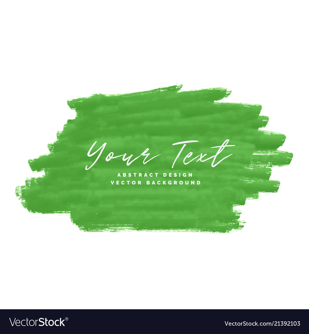 Green abstract brush stroke background