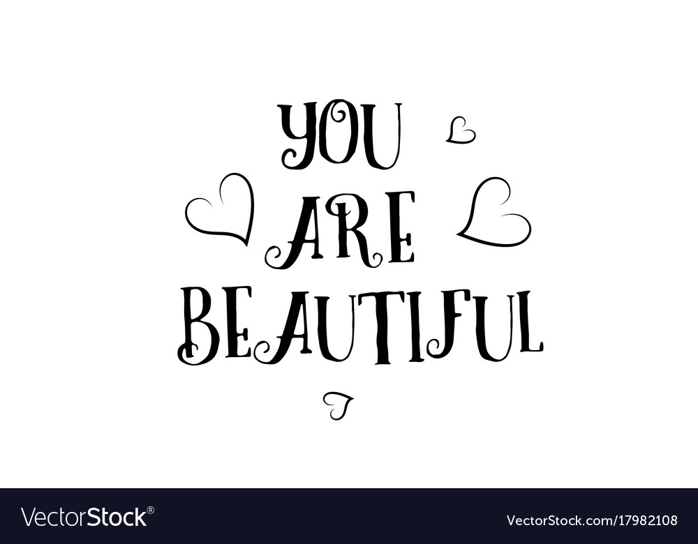 You Are Beautiful Love Quote Logo Greeting Card Vector Image