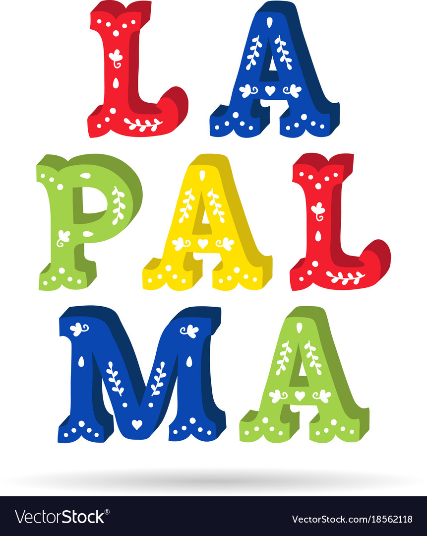 La palma bright colorful text ornate letters with