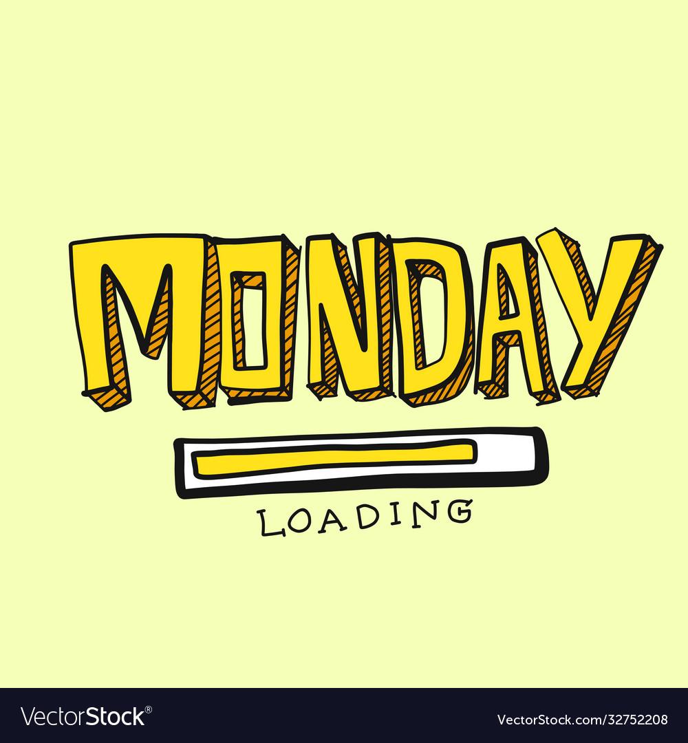 Monday loading comic font style