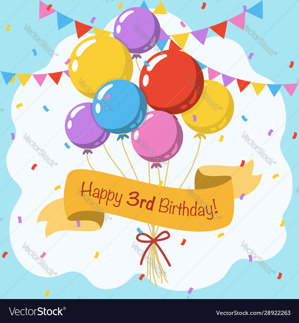 Happy 3rd Birthday Colorful Greeting Card With Vector Image
