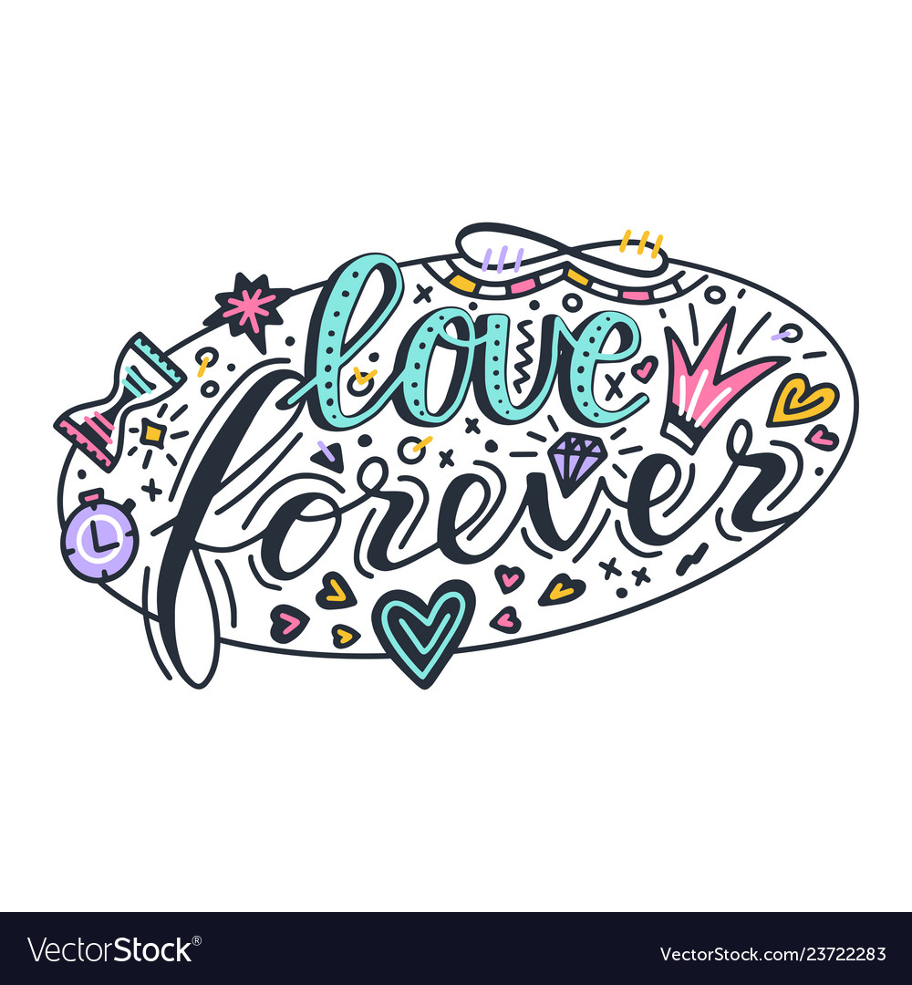 Love forever lettering quote card hand drawn