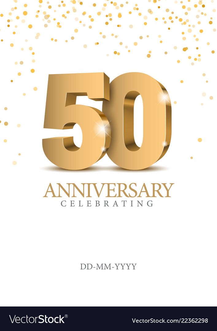 Anniversary 50 Gold 3d Numbers Royalty Free Vector Image