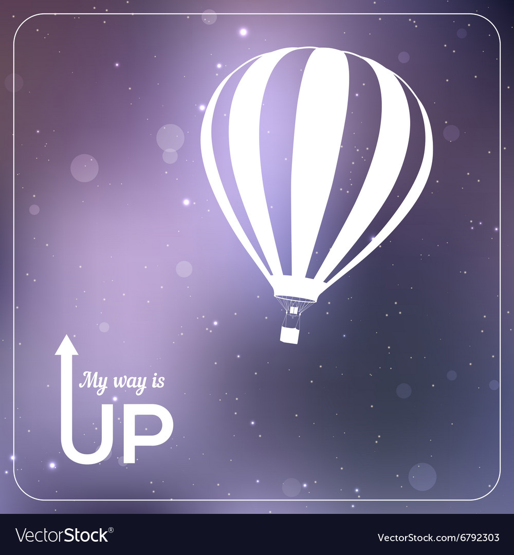 My way is UP hot air balloon vector image