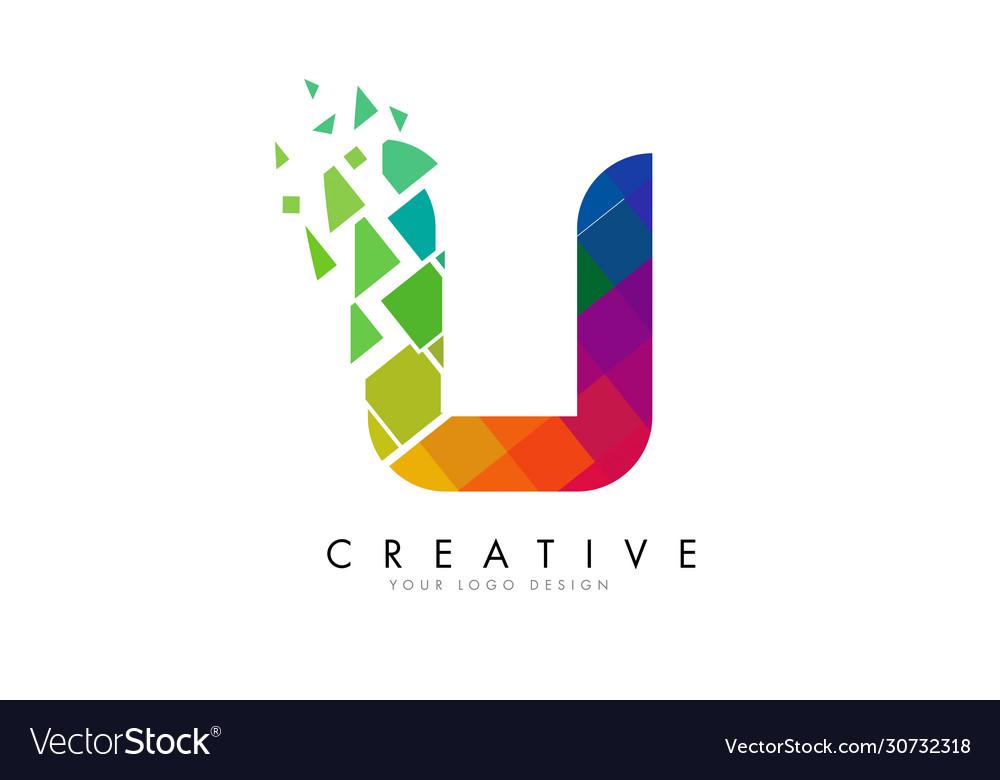 Letter u design with rainbow shattered blocks