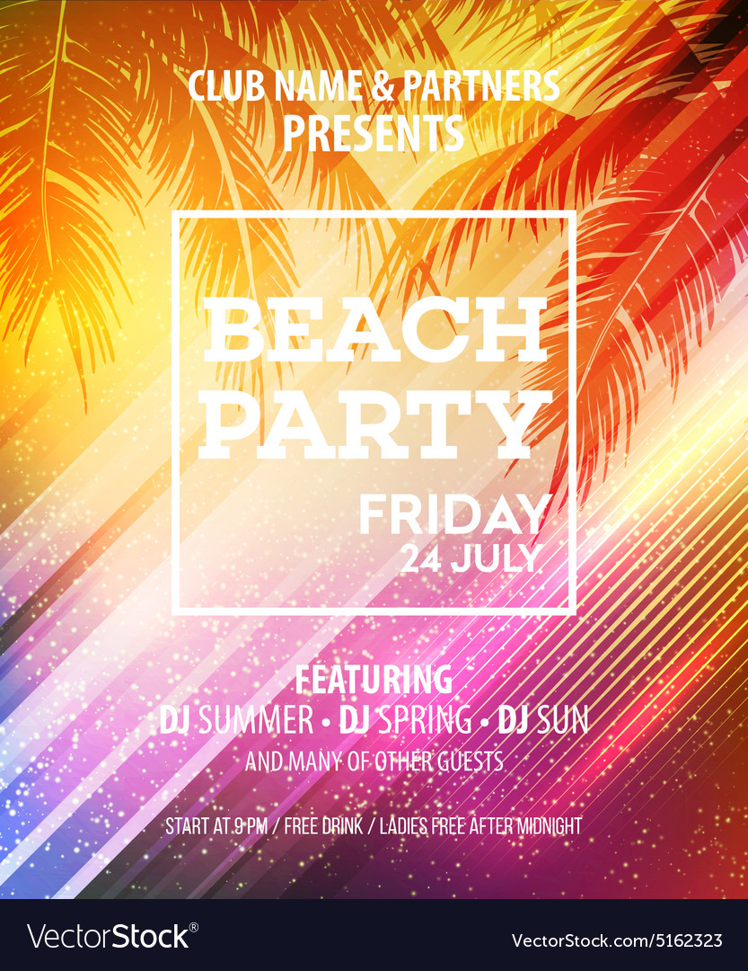 Beach Party Flyer Template | Summer Beach Party Flyer Template Royalty Free Vector Image