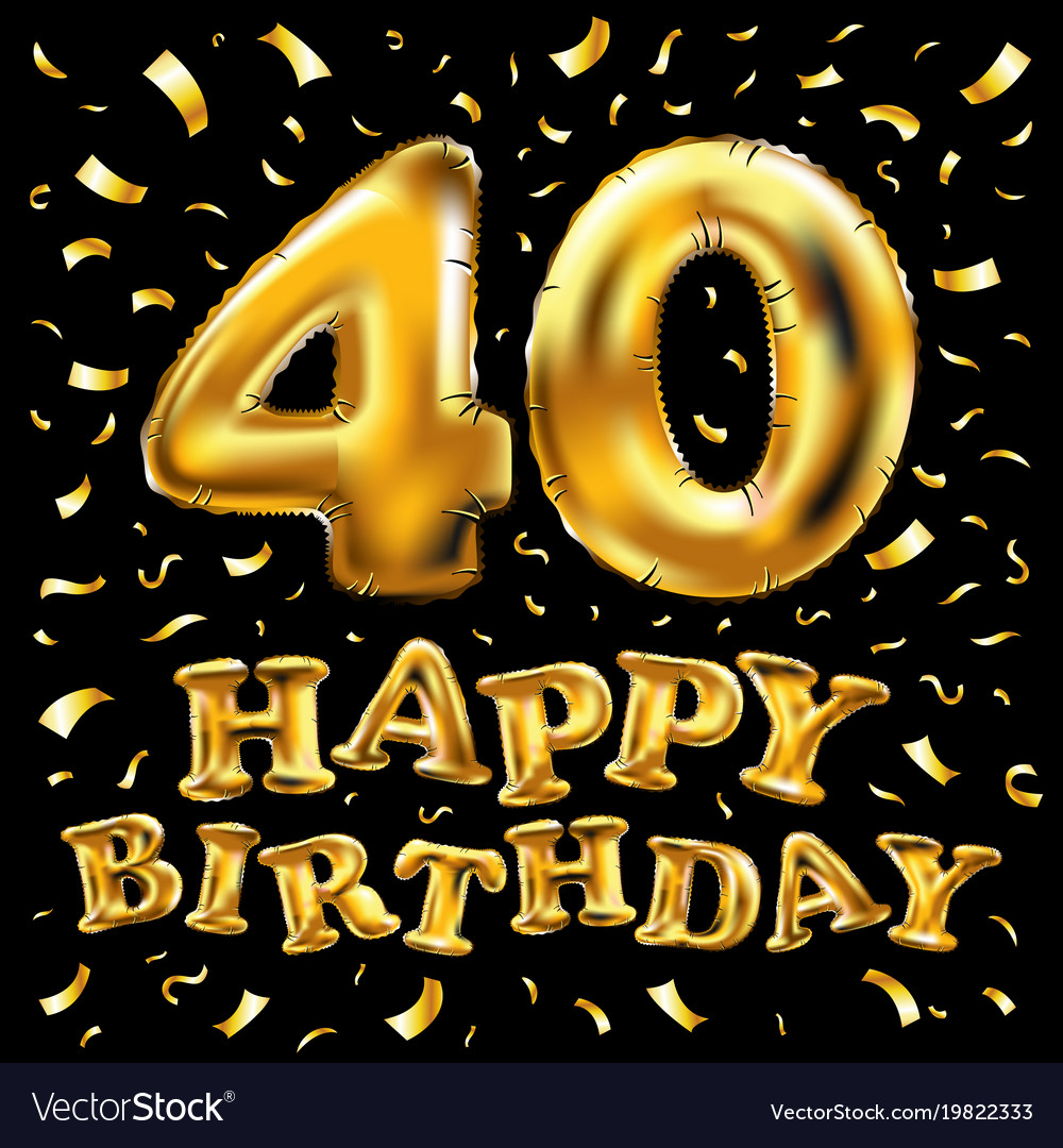 40th birthday images 40th birthday celebration with gold balloons and Vector Image 40th birthday images