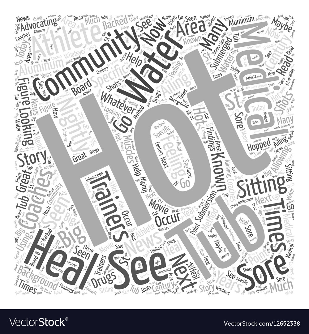 The Medical Community And Hot Tubs Word Cloud Vector Image