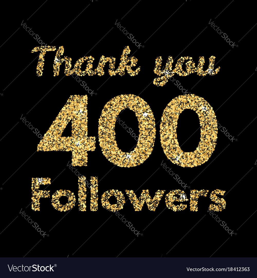 Thank you 400 followerstemplate for social media