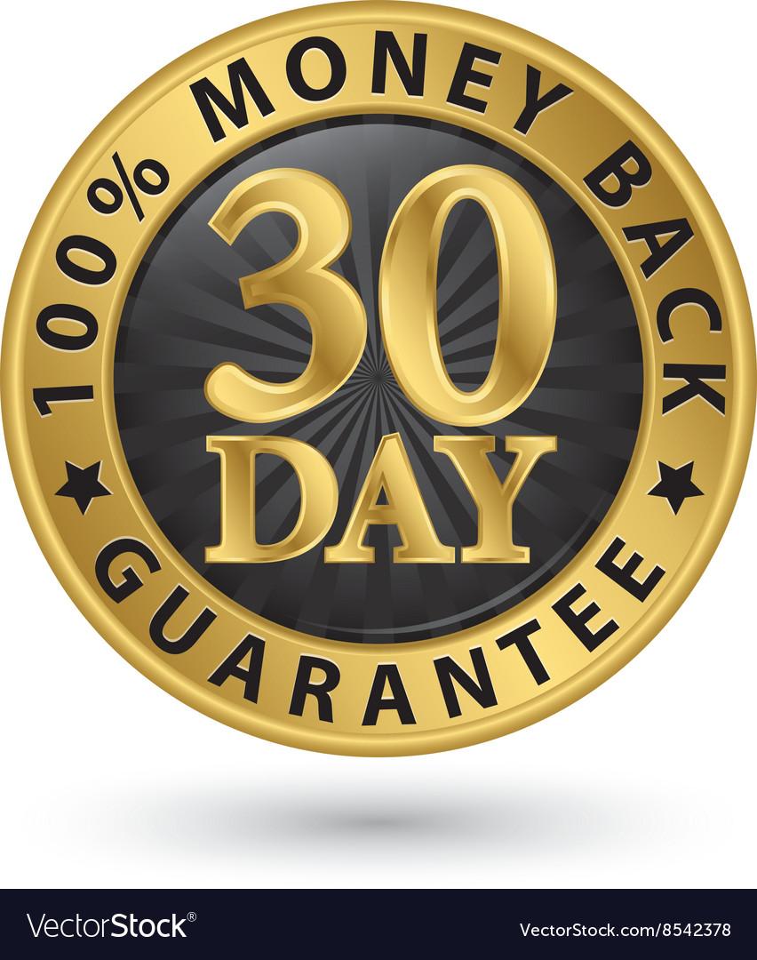 30 day 100 money back guarantee golden sign
