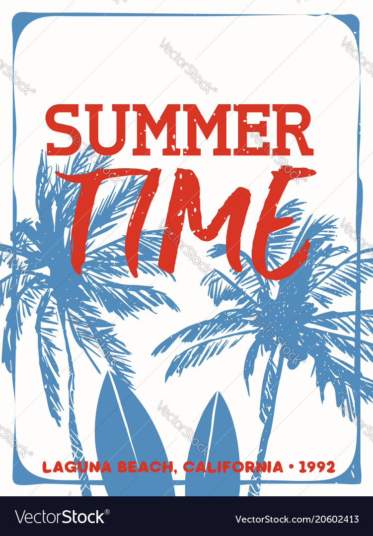 Summer time surf quote poster from california