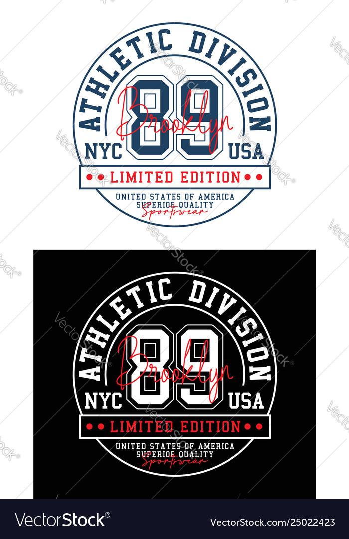 Brooklyn 89 typography design for t-shirt print