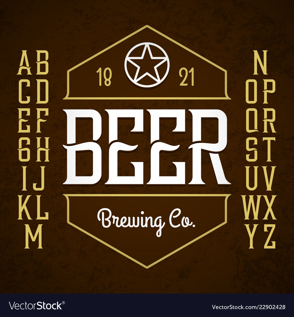 Beer label style font with sample design ideal