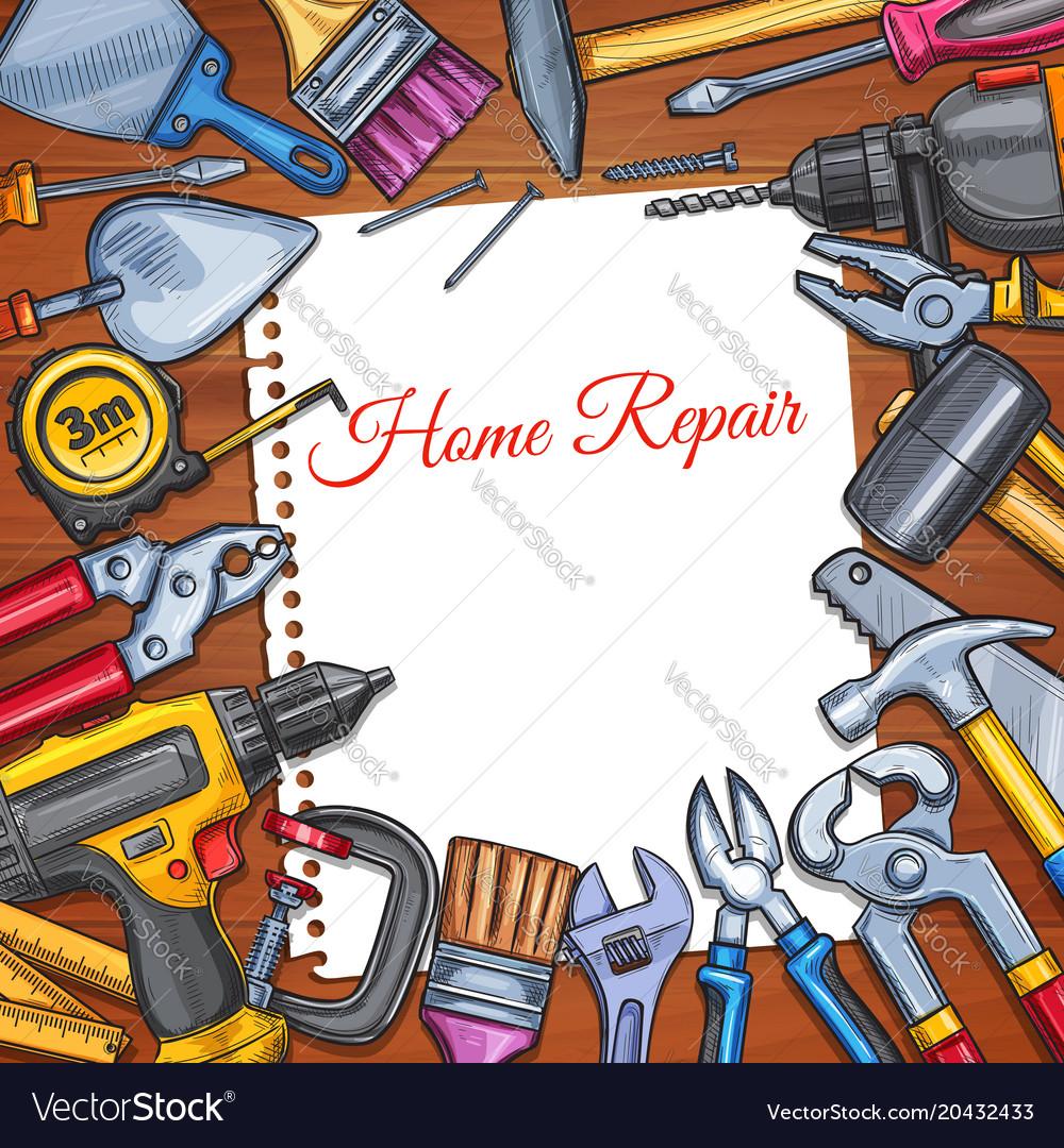 Work tools home repair sketch poster Royalty Free Vector
