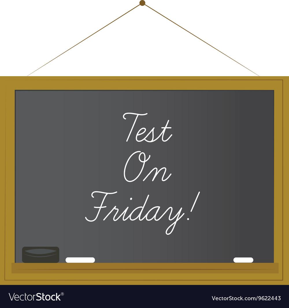 Test on Friday