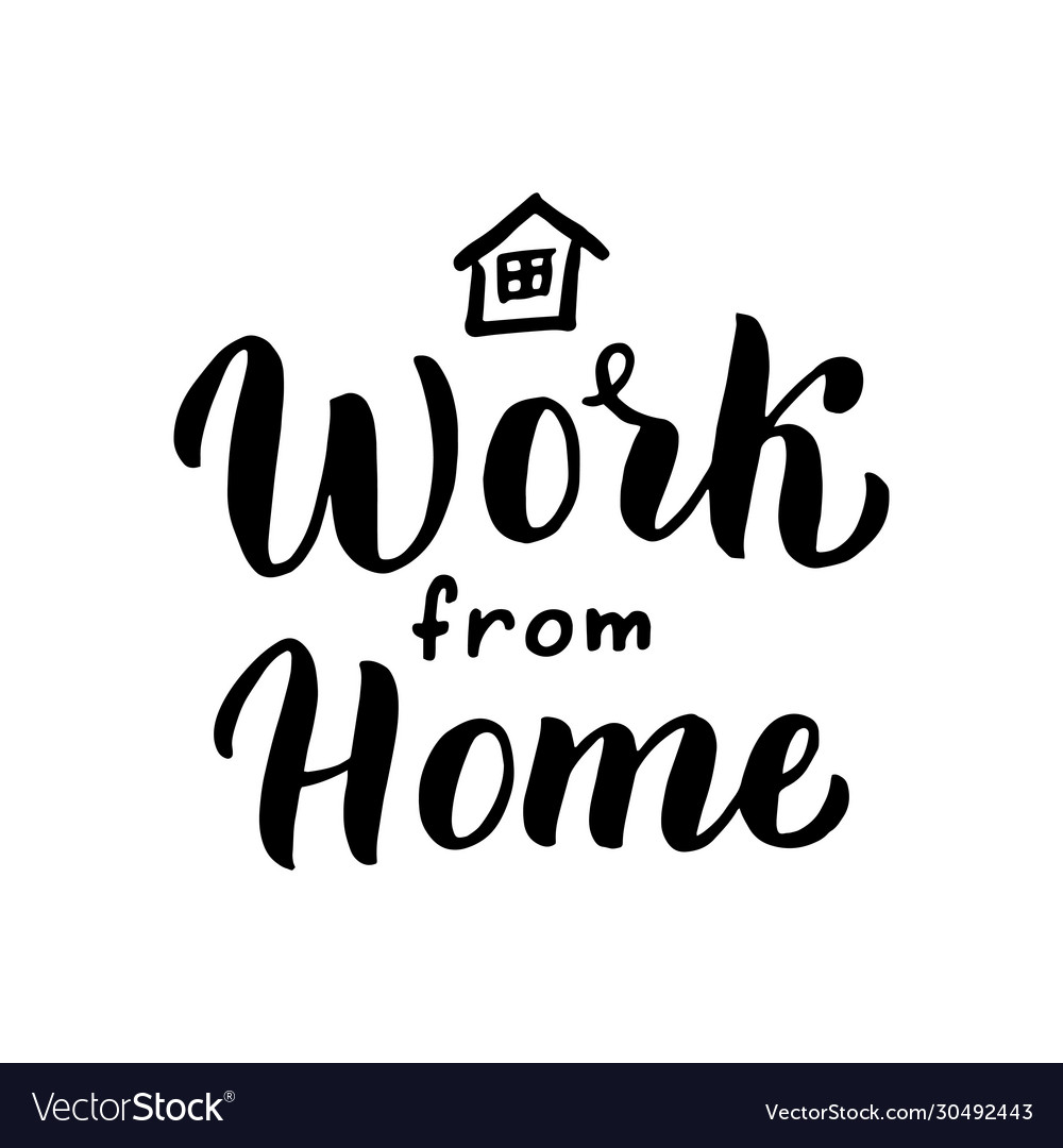 Work From Home Lettering Text Home Office Vector Image