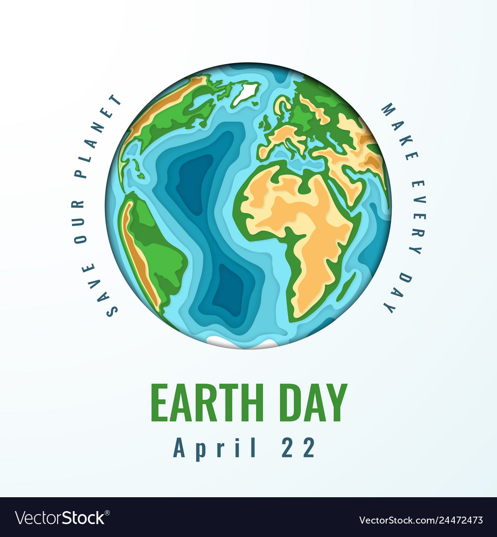 Happy world earth day april 22 3d paper cut style