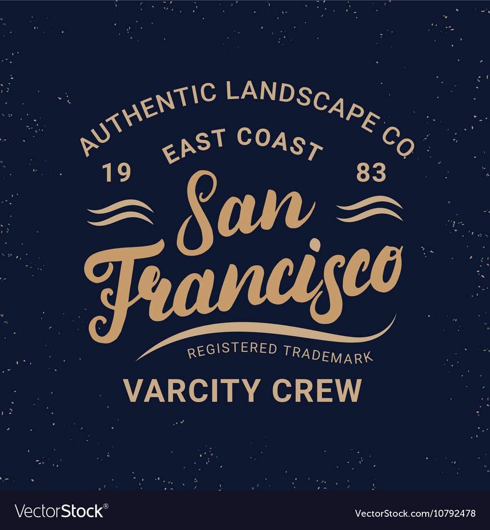 San Francisco hand written lettering for label