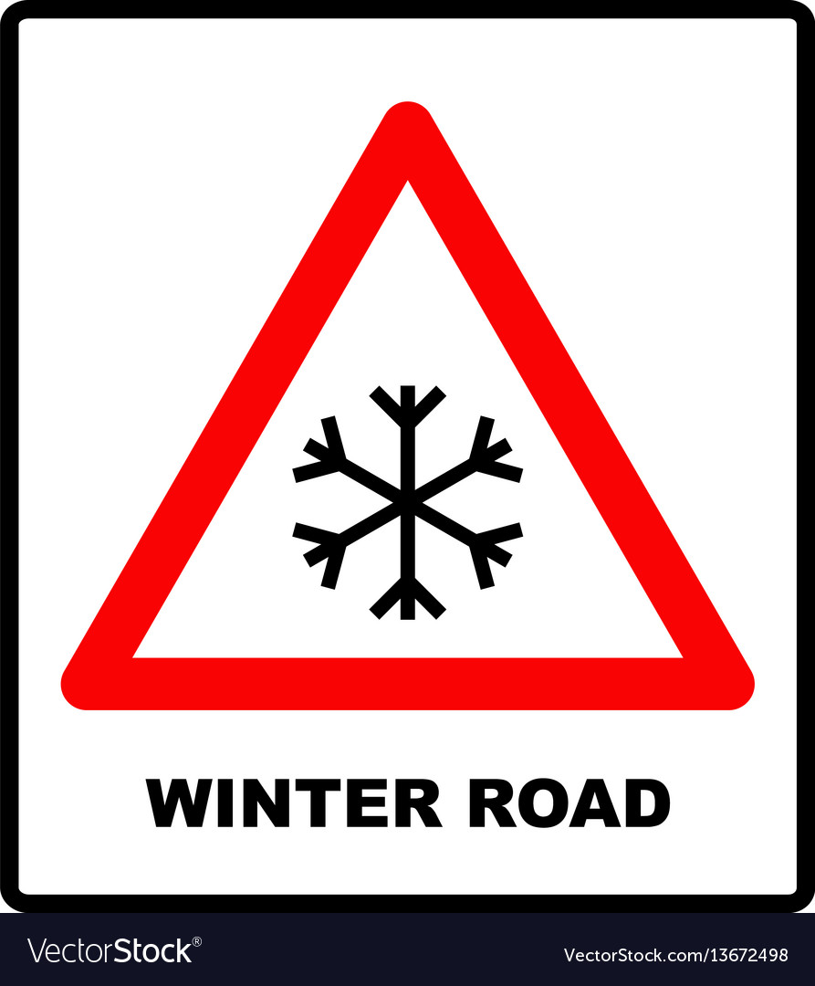 Snow warning sign weathered with snowflaces