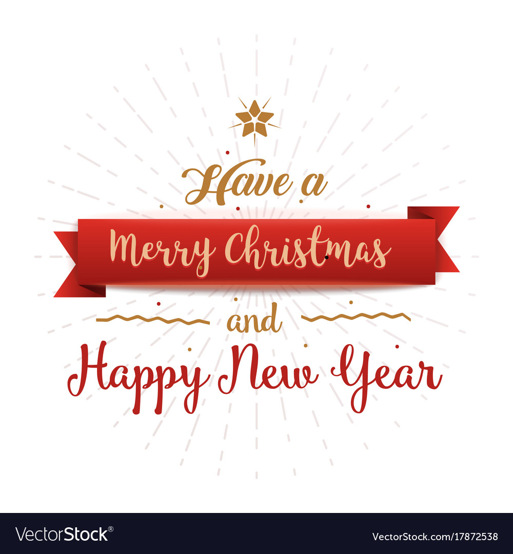 Have A Merry Christmas And A Happy New Year.Have A Merry Christmas And Happy New Year Vintage