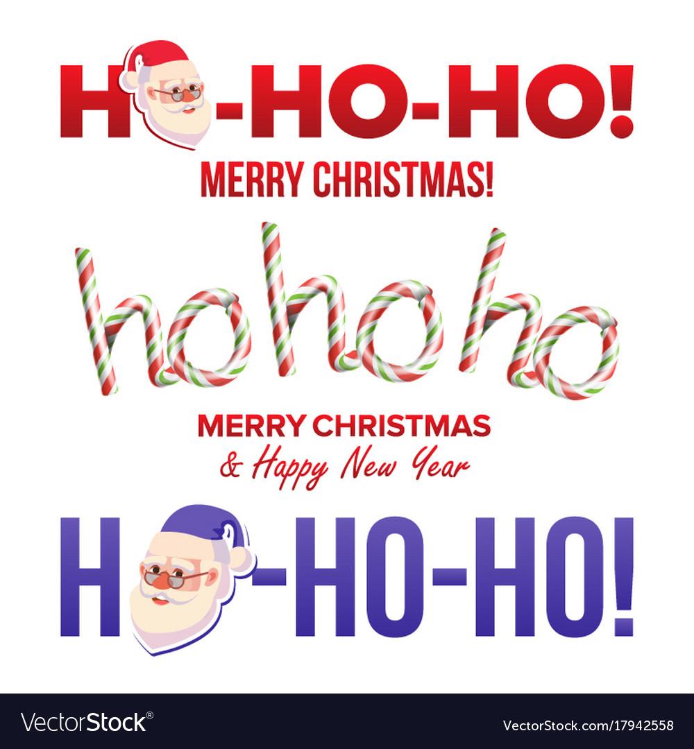 Ho-ho-ho sign set merry christmas happy