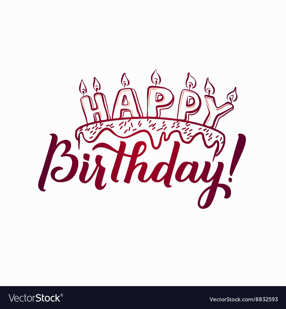 happy birthday hand lettering happy birthday greeting card lettering vector image 22082 | happy birthday greeting card hand lettering vector 8832593