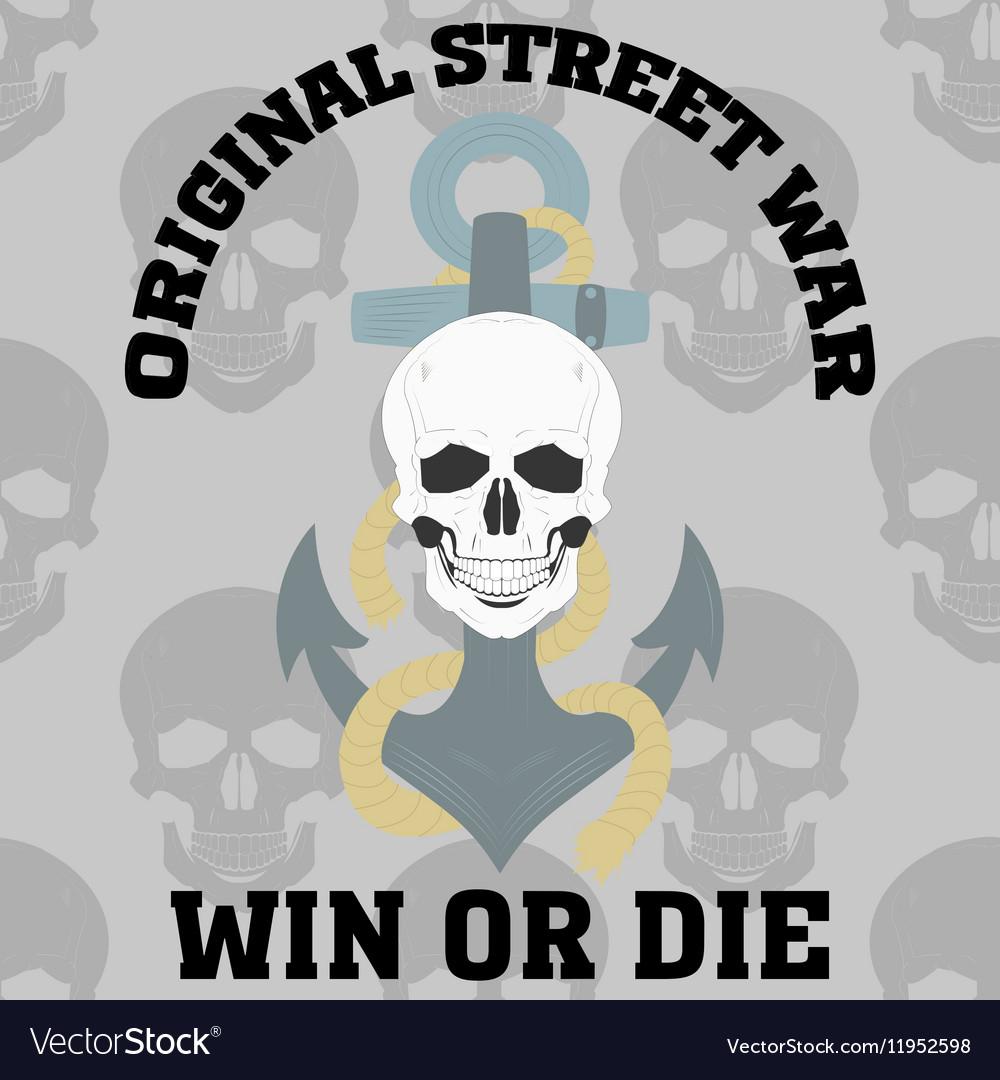 Die or win