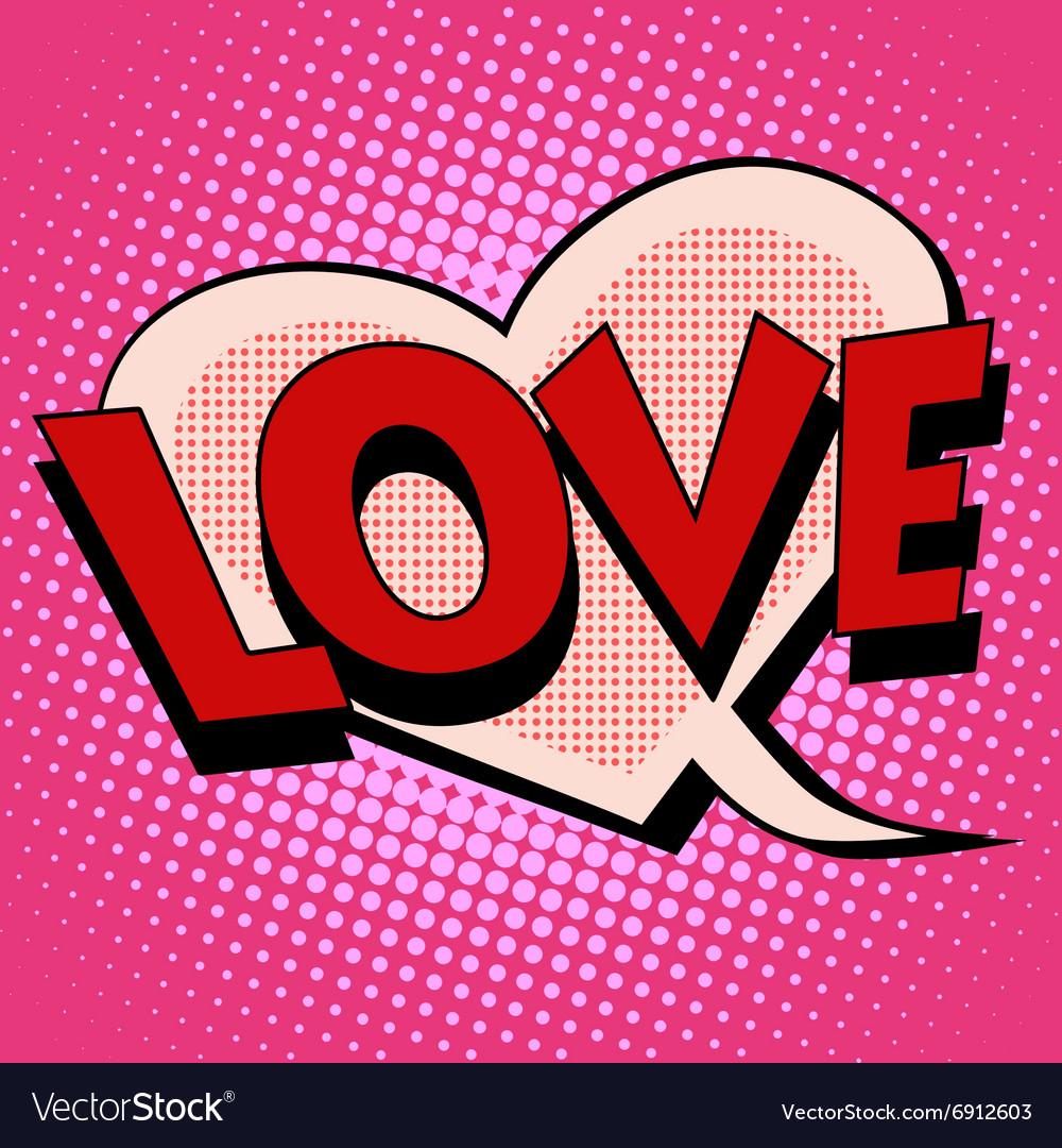 Comic bubble heart shape love vector image