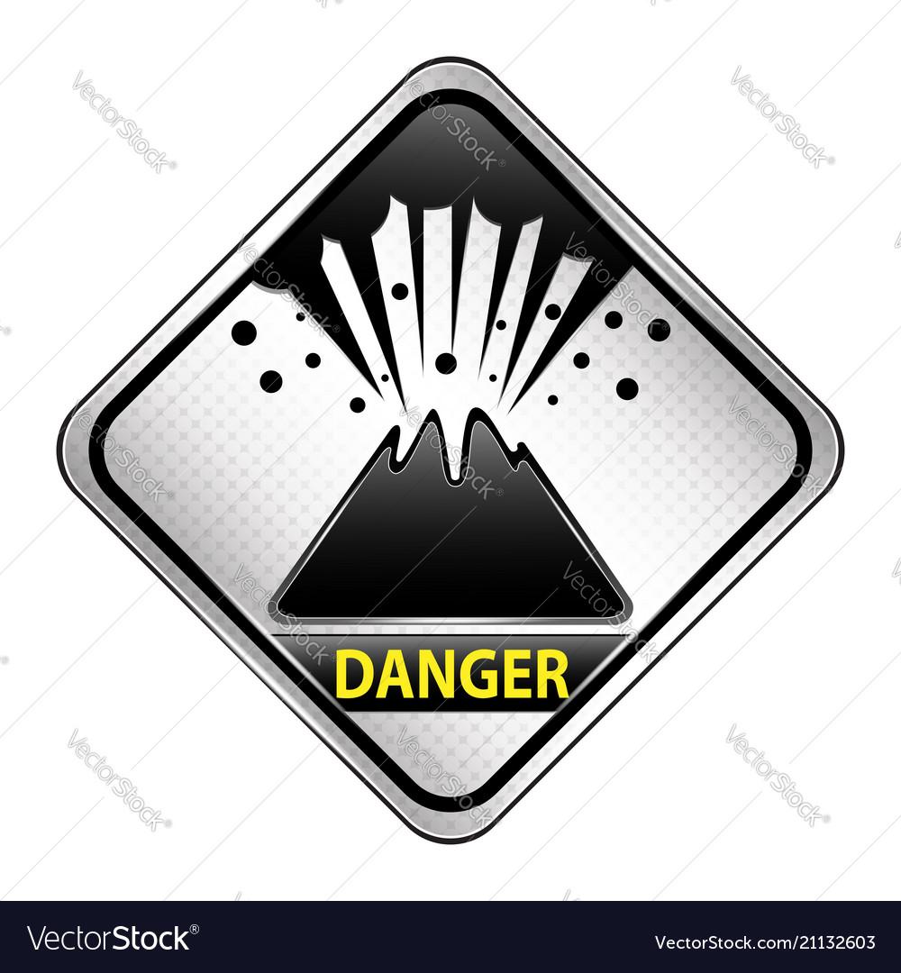Volcano danger sign
